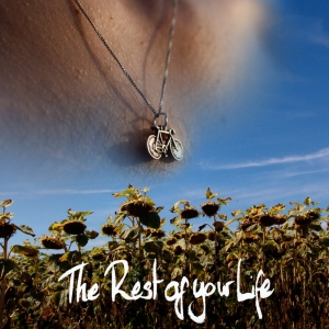 Album Sleeve, 'The Rest of Your Life'